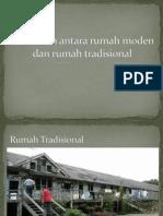 Perbezaan Antara Rumah Moden Dan Rumah Tradisional