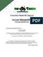Redondo, Francisco - La Luz Diamantina Curso Esoterico