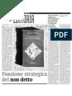 L'Impronta Dell'Editore Di Roberto Calasso, La Funzione Strategica Del Non Detto - Alias de Il Manifeto 14.04.2013