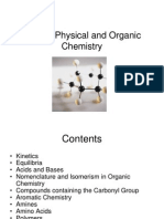 Further Physical and Organic Chemistry