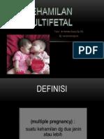Kehamilan Multifetal Tugas Dr Hendra SpOG