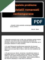 Principalele Probleme Ae Societatii Romanesti
