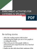 Enrichment Activities for Listening & Speaking