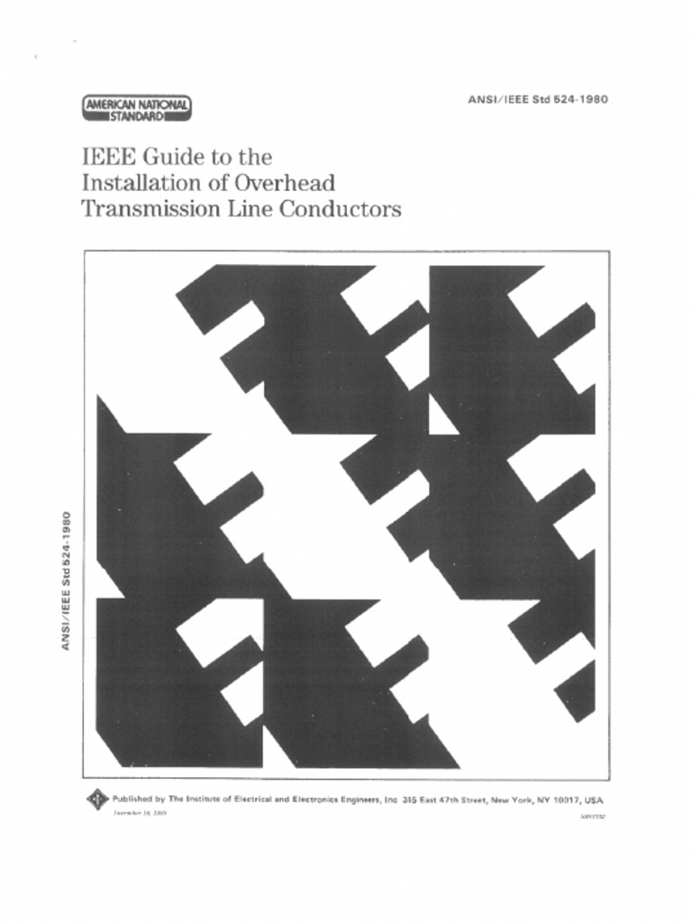 Ieee Guide To The Installation Of Overhead Transmission
