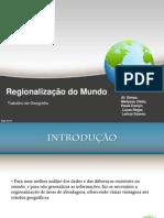 Regionalizaçao do Mundo slides