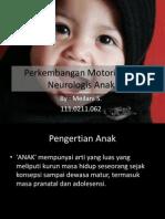 Motorik Dan Perk.neurologis Anak