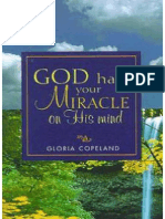 God Has Your Miracle on His Mind - Gloria Copeland