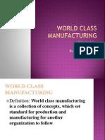 World Class Manufacturing Ppt