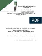 Seminario de Comunidad a Comunidad, SIERRA HIDALGUENSE