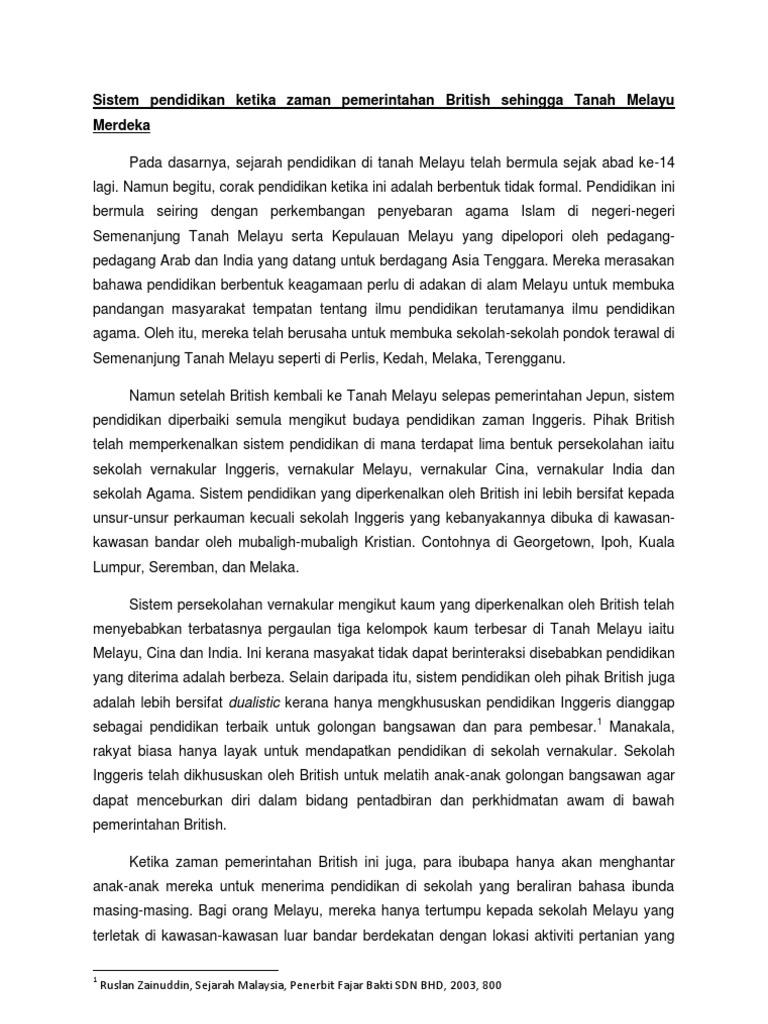 Sistem Pendidikan Ketika Zaman Pemerintahan British Sehingga Tanah Melayu Merdeka 1