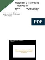 Factores Higiénicos y factores de motivación
