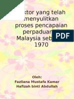 kesulitan mencapai perpaduan sebelum 1970
