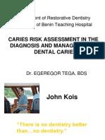 Caries Risk Assessment By Dr Tega.ppt