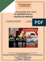 Evaluación Económica de la Y Vasca. LA INCOGNITA DE LA POLÍTICA DE PRECIOS (Es) Economic Evaluation of the Basque High-Speed THE UNKNOWN OF THE TARIFF POLICY (Es) Euskal Yren Ekonomi Ebaluazioa. SALNEURRIEN POLITIKAREN EZEZAGUNA (Es)