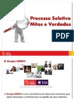 Processo Seletivo - Mitos e Verdades - Abr2012