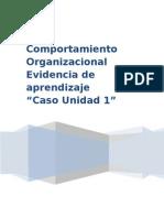 Evidencia de Aprendizaje Unidad 1 Comportamiento Organizacional