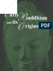 68825752 Early Buddhism and Its Origins