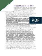 Discurso de Pepe Mujica en Río 2013
