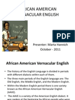 African American Vernacular English Ppt