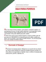Como Hacer Man i Qui Perros