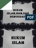 Hukum islam,ham,Dan demokrasi.pptx