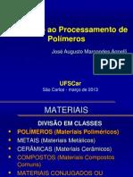 Aula 1 - Introdução ao Processamento de Materiais Poliméricos