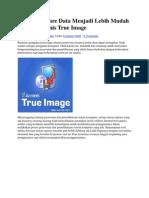 Backup Restore Data Menjadi Lebih Mudah Dengan Acronis True Image