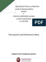 Nespola, Governo e Parlamento in Albania