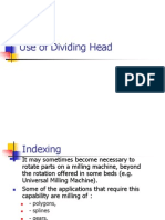 Use of Dividing Head