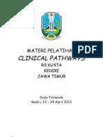 Dody Firmanda 2013 -  Clinical Pathways RS Kusta Kediri Jawa Timur 23-24 April 2013