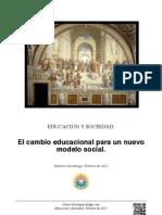 El cambio educacional para un nuevo modelo social