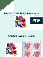 Penyakit Jantung Bawaan II