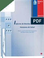 Informe Brechas de Recursos Humanos de Salud. Ministerio de Salud, junio 2012.