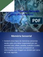 Trabalho IHC - Memórias  Sensoriais