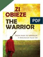 Mazi Obieze the Warrior by St Darlington Ngozi Obi
