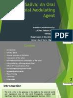 Saliva; An Oral Microbial Modulating Agent (Presentation)