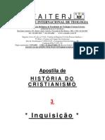 03 - HISTóRIA DO CRISTIANISMO 2 - Inquisição