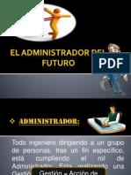 EL Administrador DEL FUTURO