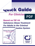 Substance Abuse Treatment for Adults in the Criminal Justice System