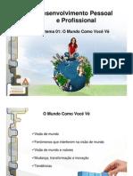 Desenvolvimento Pessoal e Profissional - Aula Tema 1