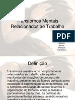 Transtornos Mentais Relacionados ao Trabalho.ppt