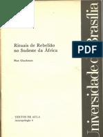Gluckman, Max - Rituais de rebelião no Sudeste da África