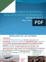 Sesión 09_2012 I_Moralidad de los Sistemas