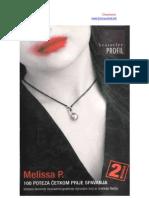 Melissa P. - Sto Poteza cetkom prije spavanja
