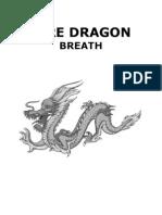 Fire Dragon Breath