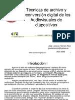 Técnicas de archivo y reconversión digital de los Audiovisuales de diapositivas