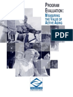 Program Evaluation-Measuring the Value of Active Aging
