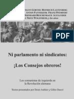 Autores Consejistas - Ni Parlamento Ni Sindicatos, Los Consejos Obreros