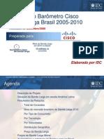 CISCO e IDC - Pesquisa sobre Banda Larga na América Latina