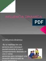 INFLUENCIA DINAMICA.pptx